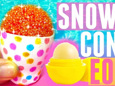 DIY SNOW CONE EOS | DIY EOS Lip Balm