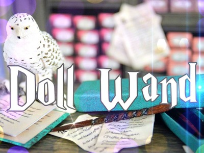 How to Make a Doll Harry Potter Wand - Doll Crafts