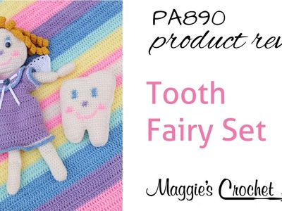 Tooth Fairy Set Crochet Pattern Product Review PA890