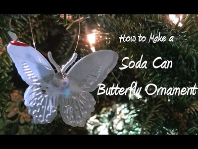 DIY Soda Can Butterfly Christmas Ornament