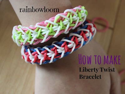 Rainbow Loom Liberty Twist Tutorial