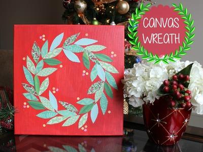 Minute DIY: Christmas Decor - Canvas Art Wreath