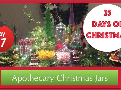 DIY Christmas Apothecary Jars | 17th Day of Christmas 2015!