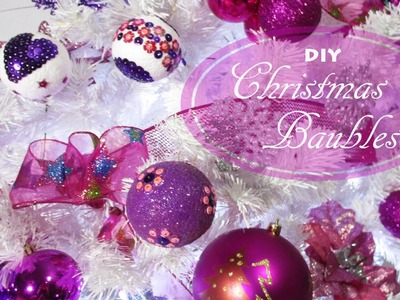DIY:  How to make Christmas Baubles