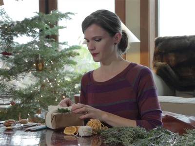 Wrap It: Quick, Simple, Natural Christmas Gift Wrapping & Decorating Ideas