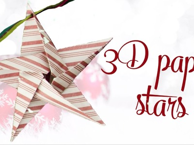 3D Paper Stars - Christmas Made Easy 2015