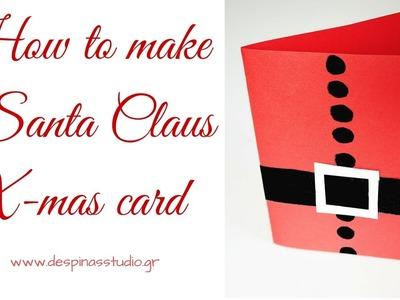 DIY Christmas card : Santa Claus card tutorial