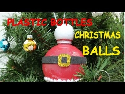 DIY Christmas Crafts: Plastic Bottle Christmas Balls - Recycled Bottles Crafts
