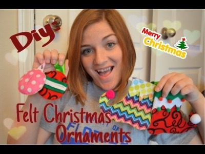 DIY: Felt Christmas Ornaments