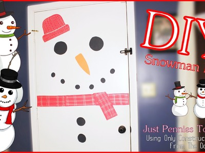 Snowman Door DIY- Easy & Pennies To Do - Dollar Tree Christmas Crafts #diyczokamas