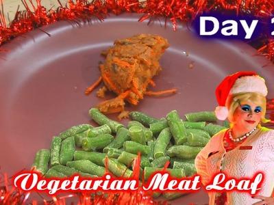 Vegetarian Holiday Meatloaf : Day 24 Trailer Park Christmas