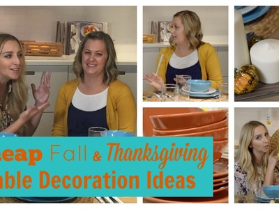 Cheap Fall & Thanksgiving Table DIY Decoration Ideas | Feat. The Crafting Chicks