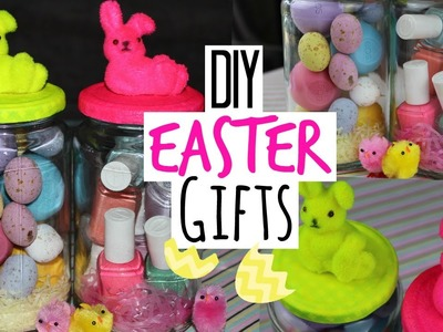 DIY Easter Gifts - Quick and Easy