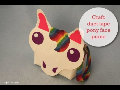 Duct Tape Rainbow Pony Purse|Sophie's World