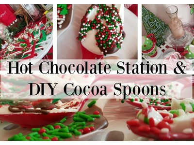 How To: Hot Chocolate Station & DIY: Cocoa Spoons