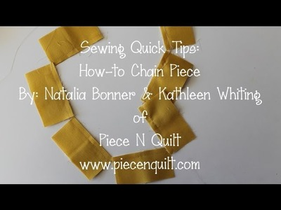 Sewing Quick Tips -- How-to: Chain Piece