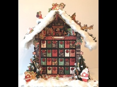 Christmas Advent Calendar - Tutorial Featuring Graphic 45 Christmas Collections