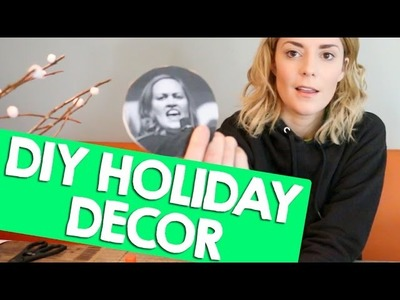 DIY HOLIDAY DECOR + GIFTS + TIPS + MORE. Grace Helbig