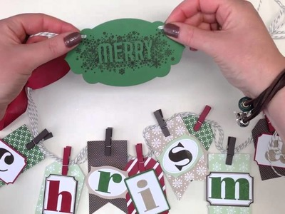 How to make a Christmas Banner using the Stampin' Up! UK Tag a Bag accessory kit