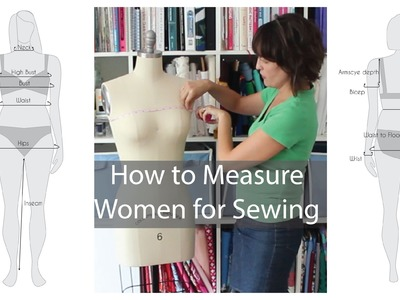 How to Measure Women for Sewing - Are You Doing it Wrong?