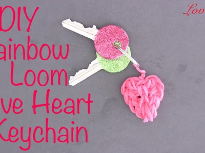 Rainbow Loom Denmark - Love Heart Keychain (Easy Tutorial)
