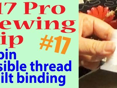 #17 Pro Sewing Tip   4 Pin Fusible Thread Quilt Bindings   Zazu's Stitch Art Tutorials