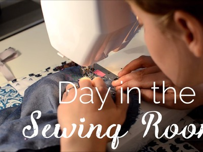 Day in the Sewing Room | Song of the Stitch