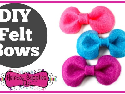 DIY Felt Bows - Felt Bow Tutorial - Hairbow Supplies, Etc.
