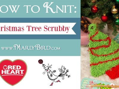 Learn How to Knit the Christmas Tree Scrubby in Red Heart Scrubby Yarn