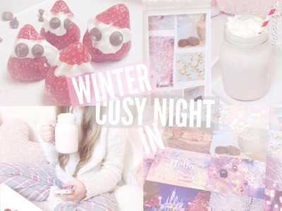 ♡Cosy Winter Night in. DIY snacks, outfits and more | Floral Princess♡