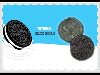 DIY How to make an OREO MOLD without silicone