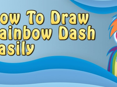 How to draw rainbow dash from my little pony easily (fast forward)