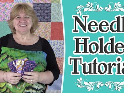 Needle Holder Tutorial - Sewing Project - Scrap Buster