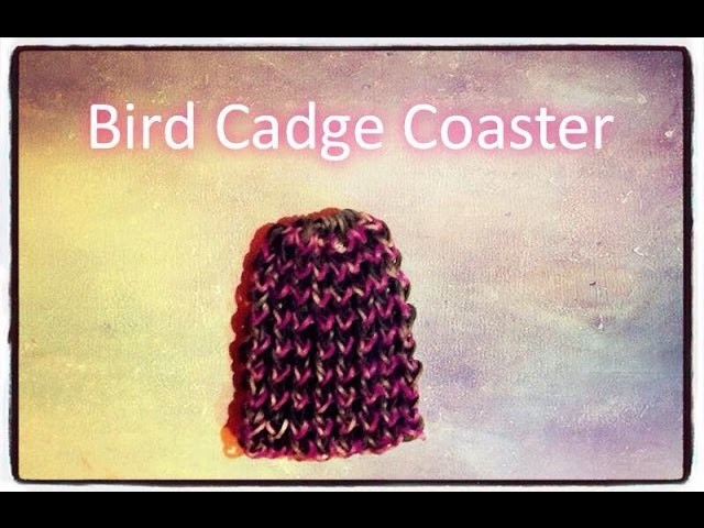 Rainbow loom tutorial - Bird cage coaster