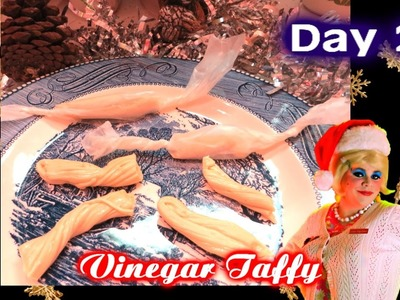 Vinegar Taffy Old Fashioned Candy : Day 23 Trailer Park Christmas