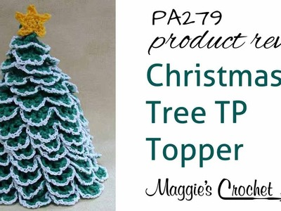 Christmas Tree TP Topper Crochet Pattern Product Review PA279