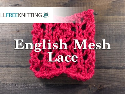 How To: English Mesh Lace