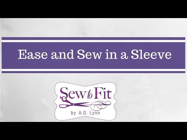 How to Sew a Set-In Sleeve and Ease.Gather Excess fullness in the cap from Sew-To-Fit