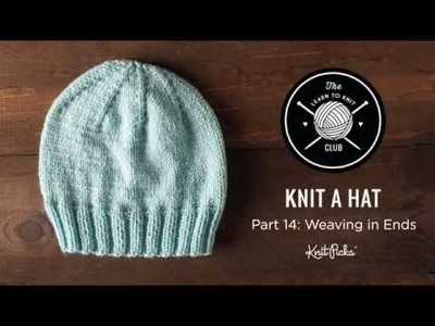 Learn to Knit Club: Learn to Knit a Hat, Part 14: Weaving In Yarn Ends