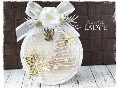 Christmas Bauble - Card Tutorial by Lady E