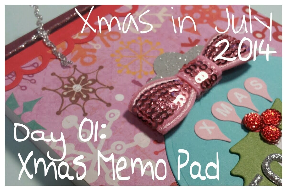 Christmas in July - Day 01: Altered Xmas Notepad