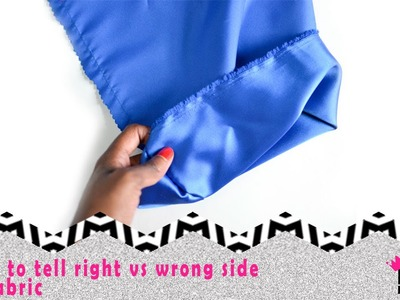 Designer 1 Sewing Skills | How to tell the right vs wrong side of fabric