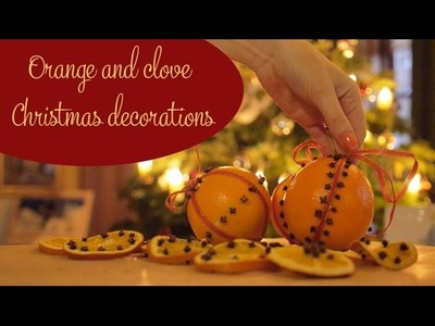 DIY orange and clove Christmas decorations