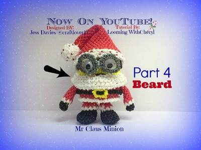 Rainbow Loom Mr Santa Claus Minion (PART 4 of 4) - Loomigurumi - Amigurumi Hook Only
