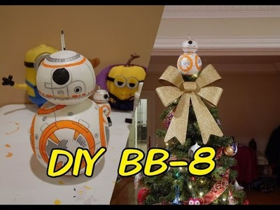 Making of BB 8 - DIY Christmas Tree Top