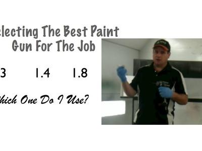 DIY Spray Gun Tips - Choosing The Right Spray Gun For The Job