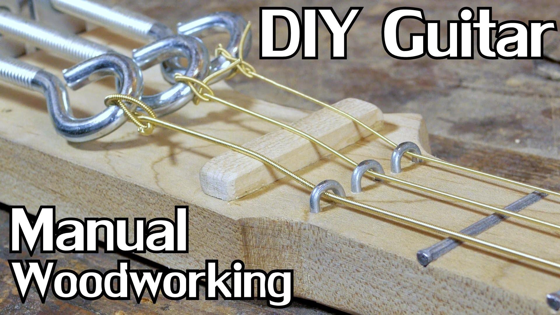 Extended Cut: Building a Cigar Box Guitar w.Hand Tools [No Dialogue]