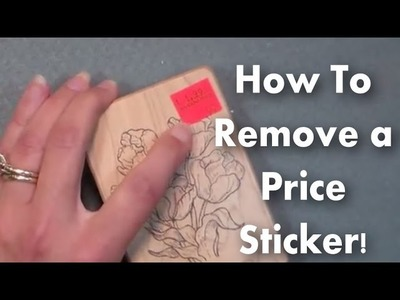 How to Remove a Sticker {quick & easy!}