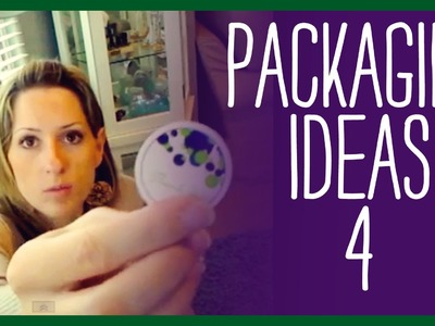 Packaging ideas for your home business products P.4