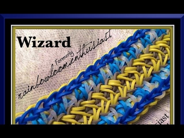 Rainbow Loom Band Wizard Bracelet Tutorial.How To